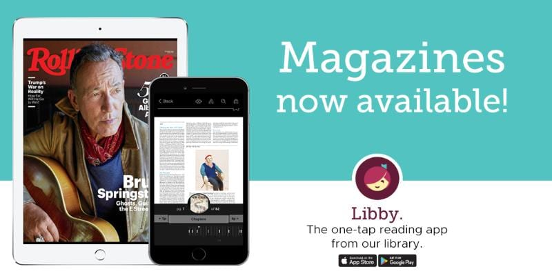 Magazines are now available on the Libby app.
